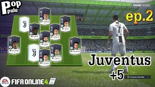 FIFA Online 4 ดองการ์ดทำทีมแบบไม่เติม [Juventus+5] ep.2