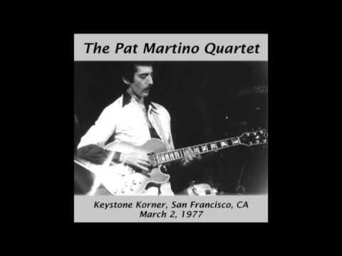 PAT MARTINO - JOYOUS LAKE - LIVE IN SAN FRANCISCO CA. 1977
