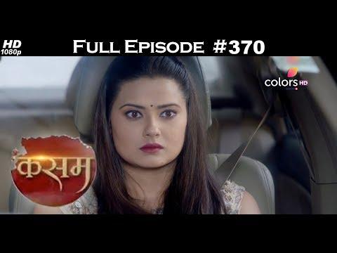 Kasam - 15th August 2017 - कसम - Full Episode thumbnail