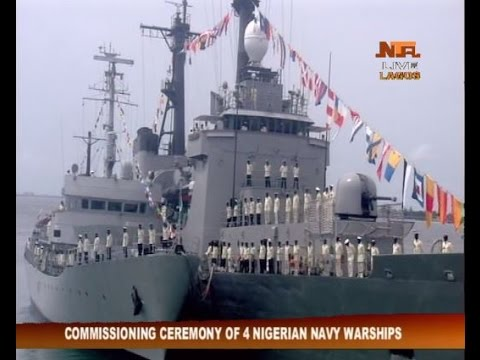 Commissioning of Four Nigerian Navy Warships