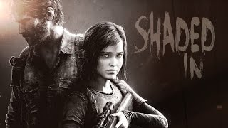 |GMV| The Last Of Us - Shaded In