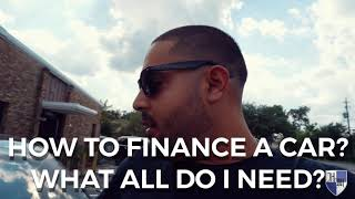 HOW TO FINANCE A CAR? WHAT ALL DO I NEED TO FINANCE A CAR? CAN I BUY A USED CAR - QUALIFICATIONS