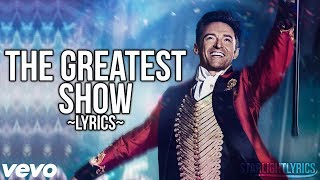 Download Lagu The Greatest Showman - The Greatest Show (Lyric Video) HD Gratis STAFABAND