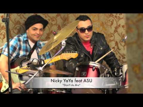 Sonerie telefon » Nicky YaYa feat ASU – Don't do this (Original Edit)