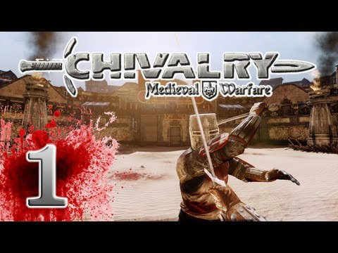 Chivalry: Medieval Warfare - EP01 - Friends!