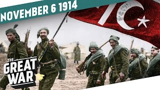 The World at War - The Ottoman Empire Enters The Stage I THE GREAT WAR Week 15
