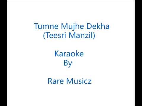 Mohd Rafis - Tumne mujhe dekha - Teesri manzil - My Try Karaoke...
