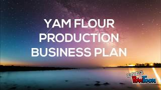 YAM FLOUR BUSINESS PLAN