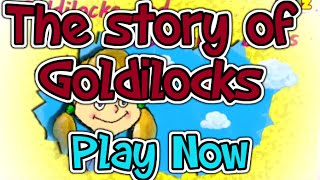 The story of Goldilocks - English