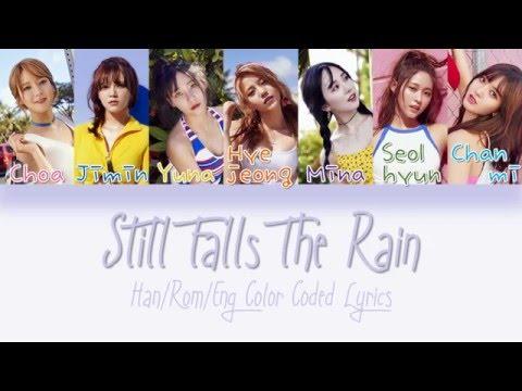 AOA - Still Falls The Rain [HAN|ROM|ENG Color Coded Lyrics]
