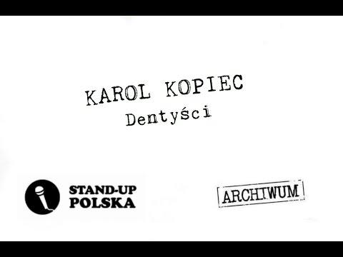 Karol Kopiec - Dentyści