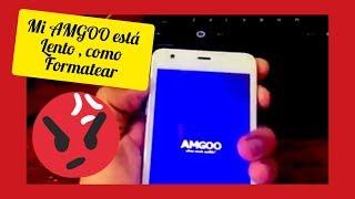 Hard reset restablecer celular amgoo AM523 , AM550, AM513 , AM508