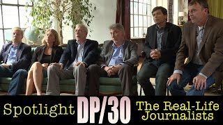DP/30 @ TIFF: Spotlight, The Real-Life Journalists