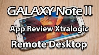 Xtralogic Remote Desktop App Review for Samsung Galaxy Note 2, Android