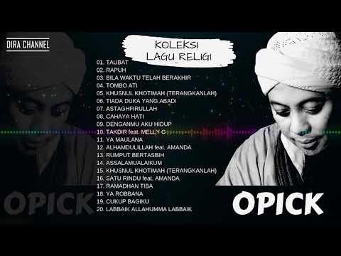 Download  OPICK LAGU RELIGI TERPOPULER FULL ALBUM Gratis, download lagu terbaru