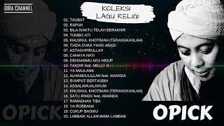 OPICK LAGU RELIGI TERPOPULER (FULL ALBUM)