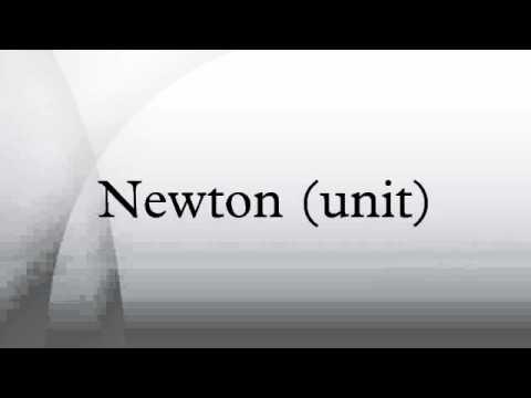 Newton Unit