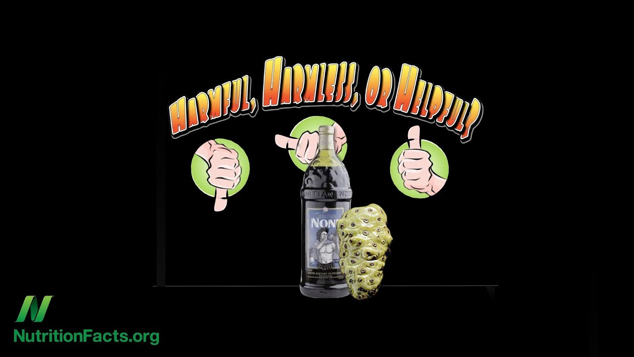 Is Noni Juice Good For You?