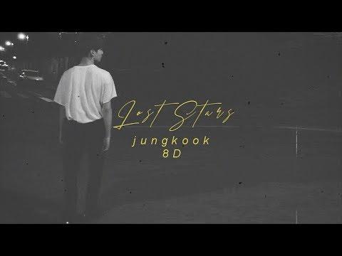 ⚠️BTS (방탄소년단) JUNGKOOK - LOST STARS  [8D USE HEADPHONE] 🎧|| Lyrics