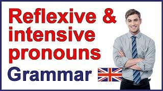 Reflexive Pronouns and intensive pronouns video lesson