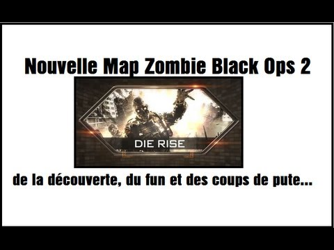 Nouvelle Map Zombie Black Ops 2 : Die Rise / Découverte en Face-commentary