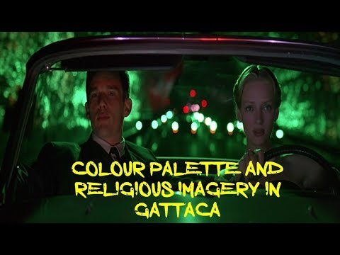 Gattaca Analysis: Colour Palette And Religious Imagery (Andrew Niccol)