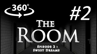 The RooM Episode 2 : Sweet Dreams : VR 360° horror