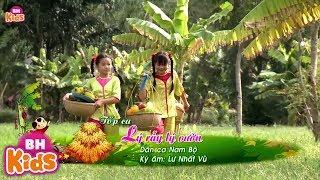 Lý Rẫy Lý Vườn ♫ Nhạc Thiếu Nhi Vui Nhộn | Đồng Dao Cho Bé