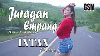 Download lagu Dj Kentrung Juragan Empang - Intan Chacha I