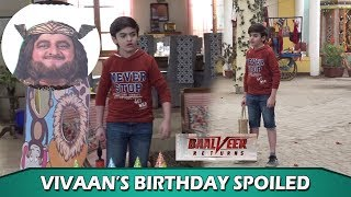 Baalveer Returns: Vivaan's Birthday Party Spoiled; Vivaan Trying To Control His Anger