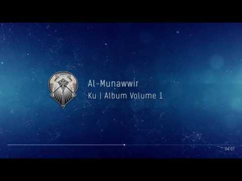AL MUNAWWIR : KU - ALBUM 1
