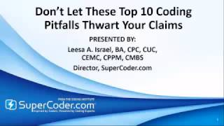 Don't Let These Top 10 Coding Pitfalls Thwart Your Claims
