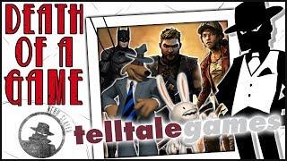 Death of a Game: Telltale Games