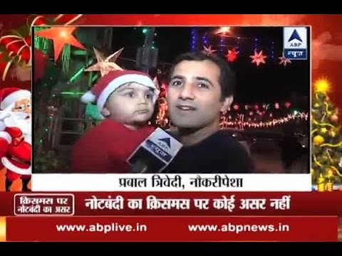 People narrate effect of note ban on Christmas celebrations