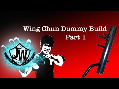 how to build a wing chun wooden dummy