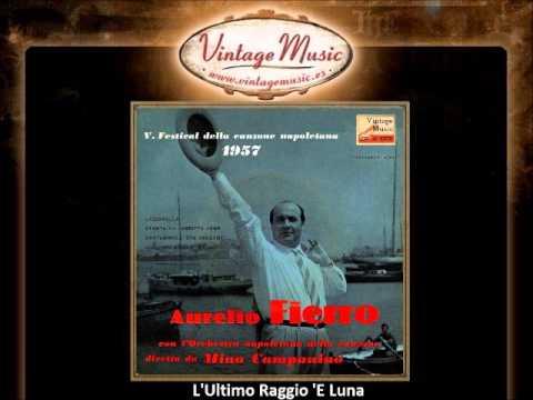 Aurelio Fierro — L'Ultimo Raggio 'E Luna (VintageMusic.es)