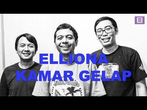 download lagu Elliona - Kamar Gelap Efek Rumah Kaca Cover gratis