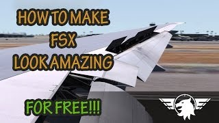 download lagu How To Make Fsx Look Amazing - For Free gratis