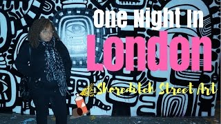 SOLO TRAVEL - One Night in London | Solo Street Art Tour in Shoreditch