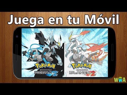 Juega a POKEMON BLANCO Y NEGRO 2 en tu Movil Android | Tutorial REAL