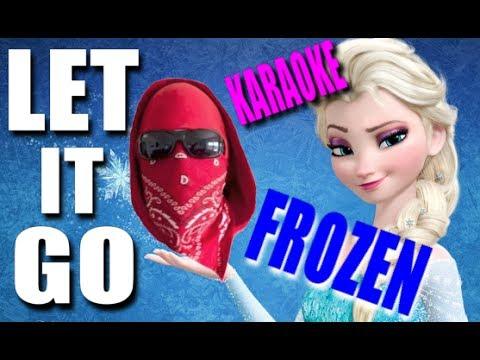 FROZEN - Let it go KARAOKE by AsKaGangsta