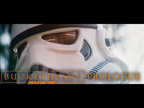 "Bucketheads: S1E1 ""Ground Zero"" - Prologue (Star Wars Fan Series)"