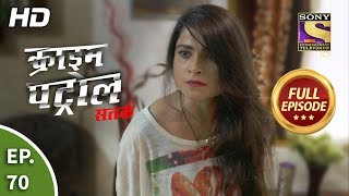 Crime Patrol Satark Season 2 - Ep 70 - Full Episode - 18th October, 2019
