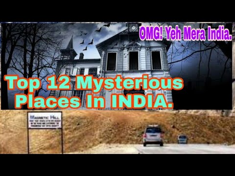 Mystery Places in INDIA