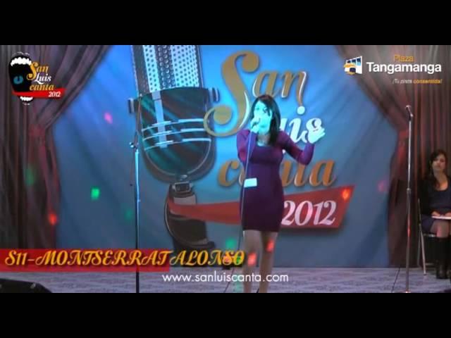 San Luis Canta 2012 - S11 MONTSERRAT ALONSO