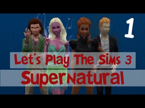Let's Play: The Sims 3 Supernatural - (Part 1) - Create-A-Sim