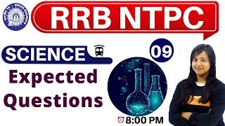 Class-09 ||#RRB NTPC || SCIENCE || By Amrita Ma'am|| Expected Questions