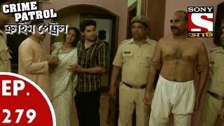 Crime Patrol - ক্রাইম প্যাট্রোল (Bengali) - Ep 279- Dowry (Part-2)