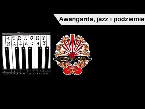 Awangarda Jazz i Podziemie - Strachy na Lachy