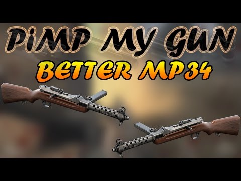 Heroes & Generals - MP34 SMG - Slightly Better - Pimp my Gun #17